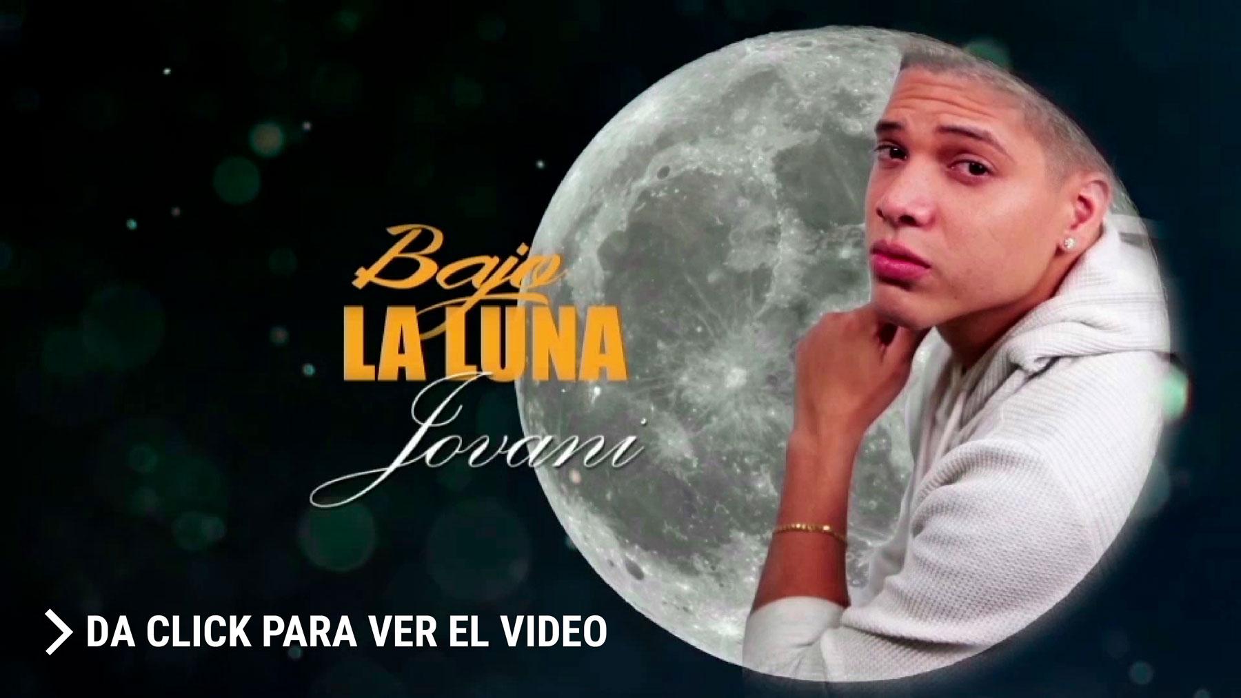 Photo of Lanzamiento del nuevo tema de Jovani, «Bajo la luna»